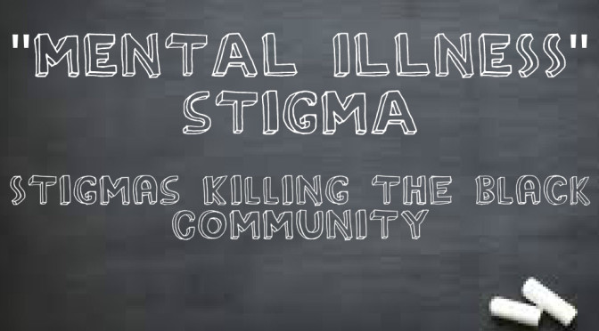 PERSPECTIVE — The Stigma Around Mental Health in the Black Community